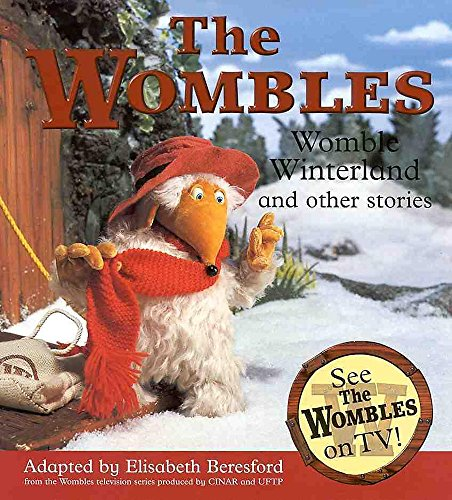 9780340754092: Womble Winterland and Other Stories: The Ghost of Wimbledon Common/Orinoco the Magnificent/Womble Winterland (Wombles)