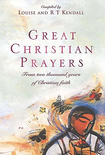 9780340756096: Great Christian Prayers: From the rich history of Christian faith - a prayer for every day of the year: From Two Thousand Years of Christian Faith (Hodder Christian books)