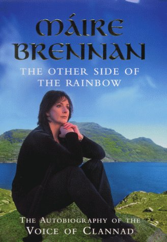9780340756126: The Other Side of the Rainbow - the Autobiography of the Voice of Clannad