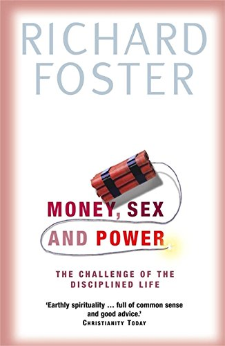 9780340756232: Money, Sex and Power : The Spiritual Disciplines of Poverty, Chastity and Obedience