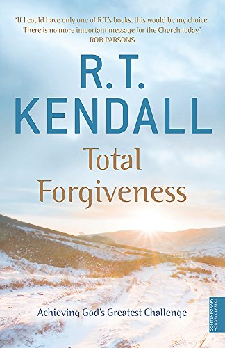 9780340756393: Total Forgiveness: Achieving God's Greatest Challenge