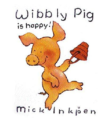 9780340757420: Wibbly Pig is Happy