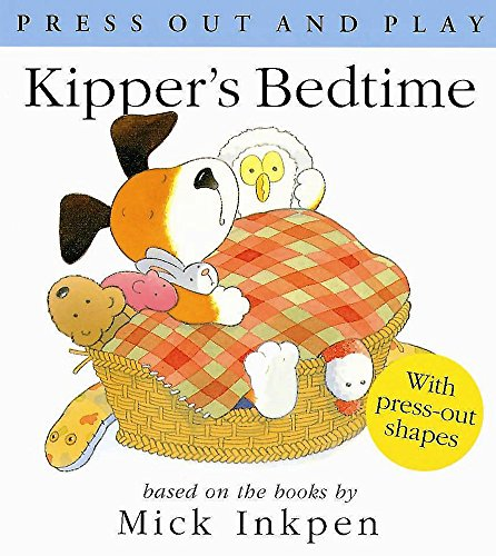 Kipper's Bedtime (0340757582) by Inkpen, Mick