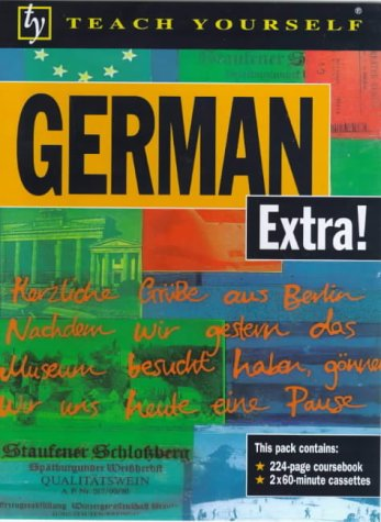 9780340757987: German Extra! (Teach Yourself)