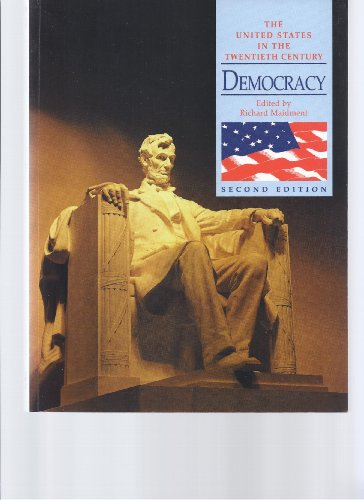 9780340758236: United States in the 20th Century: Democracy 2ed: Democracy 2ed: Democracy 2ed (United States In The Twentieth Century)