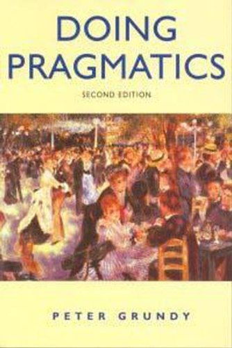 9780340758922: Doing Pragmatics, 2Ed (Hodder Arnold Publication)