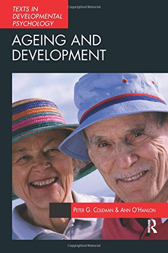 9780340758946: Ageing and Development: Theories and Research (Texts in Development Psychology Series)