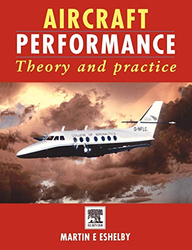 9780340758977: Aircraft Performance: Theory and Practice
