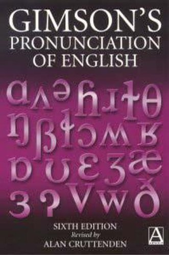 9780340759721: Gimson's Pronunciation of English, 6Ed