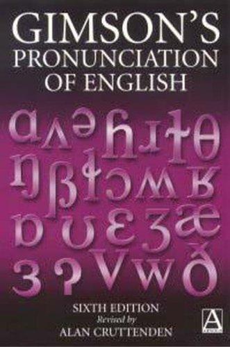 9780340759721: Gimson's Pronunciation of English
