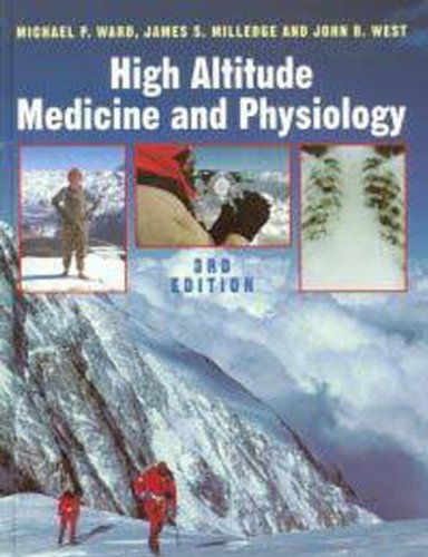 9780340759806: High Altitude Medicine and Physiology, 3Ed