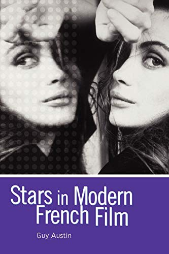 9780340760192: Stars in Modern French Film (Arnold Publication)