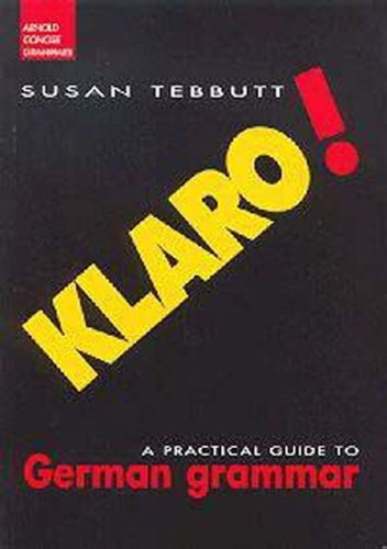 9780340760208: Klaro!: A Practical Guide to German Grammar (Routledge Concise Grammars)