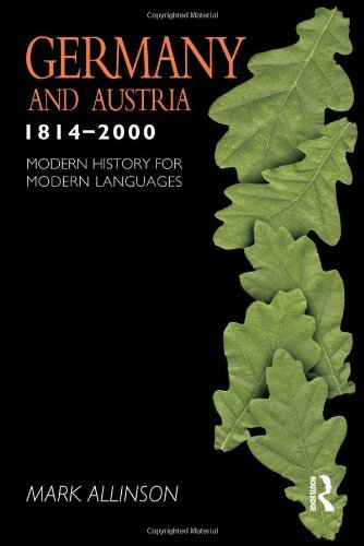 9780340760215: Germany and Austria 1814-2000 (Modern History for Modern Languages)