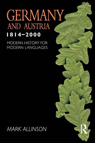 9780340760222: Germany and Austria 1814-2000: Modern History for Modern Languages