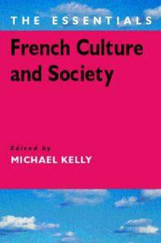 9780340760246: French Culture and Society: The Essentials (The Essential Glossary)