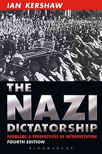 9780340760284: The Nazi Dictatorship: Problems and Perspectives of Interpretation (Hodder Arnold Publication)