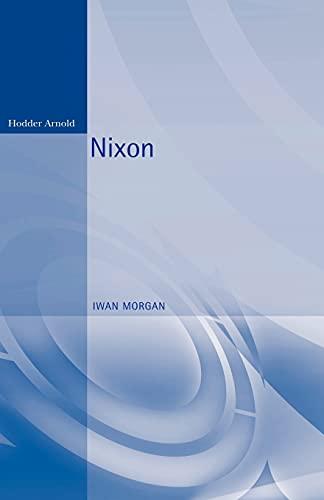 9780340760321: Nixon (Reputations)