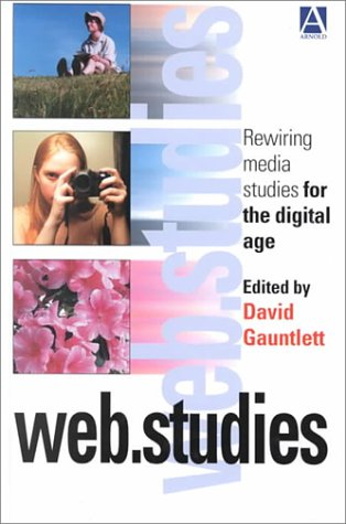 9780340760482: Web.Studies: Rewiring Media Studies for the Digital Age