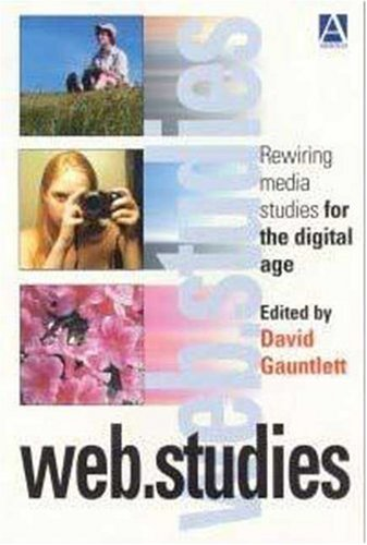 9780340760499: web.studies: Rewiring Media Studies for the Digital Age