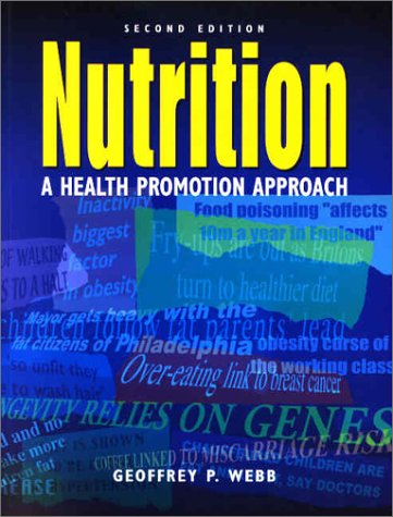9780340760697: Nutrition, 2Ed: A Health Promotion Approach (Hodder Arnold Publication)