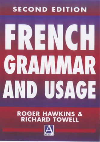 9780340760758: French Grammar and Usage, 2Ed (Routledge Reference Grammars)