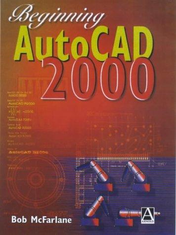 9780340760970: Beginning AutoCAD 2000