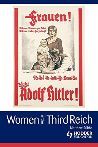 9780340761045: Women in the Third Reich (Arnold Publication)