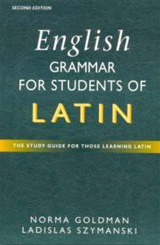 9780340761076: English Grammar for Students of Latin: The Study Guide for those Learning Latin