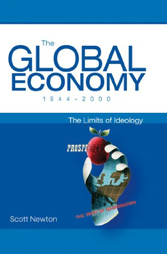 9780340761373: The Global Economy 1944-2000: The Limits of Ideology (Arnold Publication)