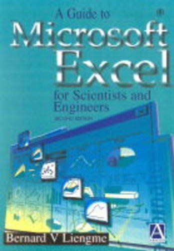 9780340761397: A Guide to Microsoft Excel for Scientists and Engineers, Second Edition