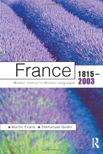 9780340761410: France 1815-2003: Modern History For Modern Languages (Modern History of Modern Languages)