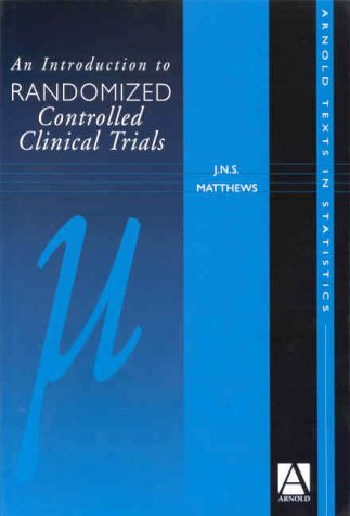 9780340761434: An Introduction to Randomised Controlled Clinical Trials