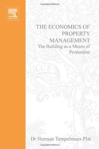 9780340761700: The Economics of Property Management