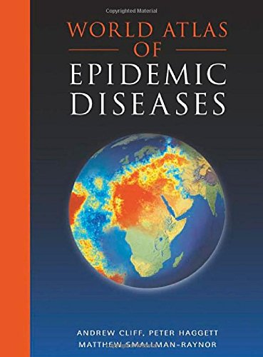 9780340761717: World Atlas of Epidemic Diseases (Arnold Publication)