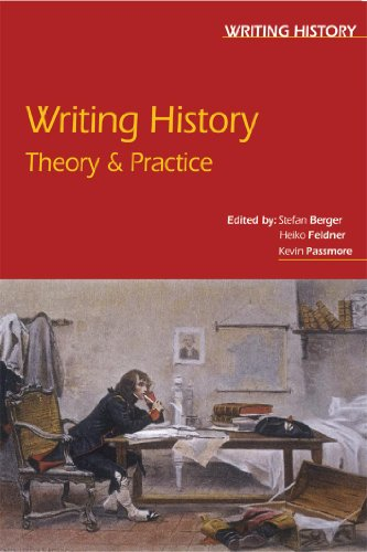 9780340761779: Writing History: Theory and Practice