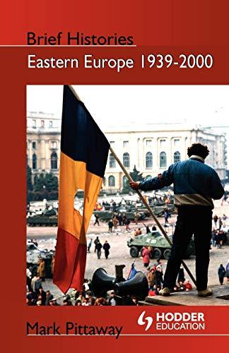 9780340762196: Eastern Europe 1939-2000 (Brief Histories)