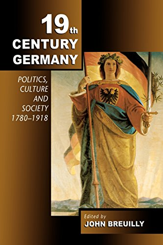 9780340762356: 19th Century Germany: Politics, Culture and Society, 1780-1918