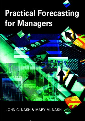 9780340762387: Practical Forecasting for Managers
