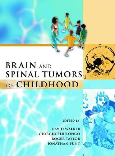 ISBN 9780340762608 product image for Brain and Spinal Tumors of Childhood   upcitemdb.com