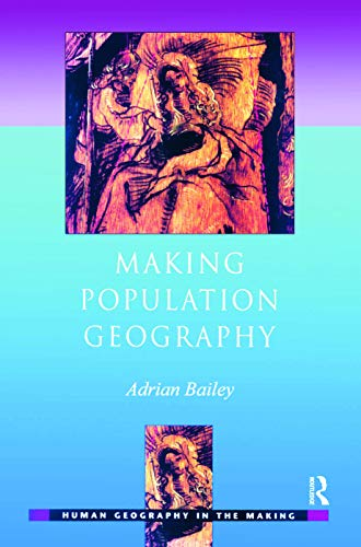 9780340762646: Making Population Geography (Human Geography in the Making)