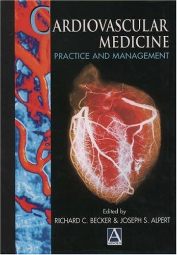 9780340762868: Cardiovascular Medicine: Practice and Management