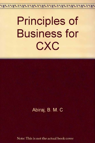9780340763407: Principles of Business for CXC
