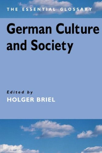 9780340763940: German Culture and Society (The Essential Glossary)