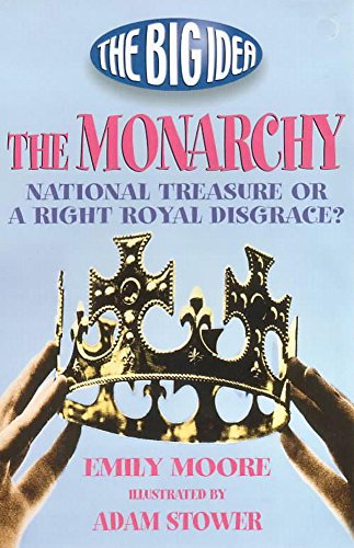 9780340764725: The Monarchy (What's the Big Idea?)