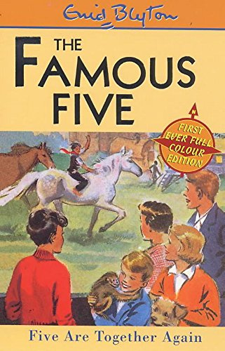 Five Are Together Again (The Famous Five): Blyton, Enid