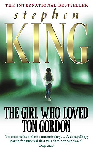 9780340765593: The Girl Who Loved Tom Gordon