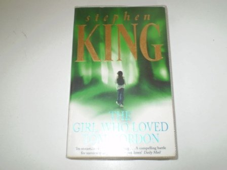 9780340765609: The Girl Who Loved Tom Gordon