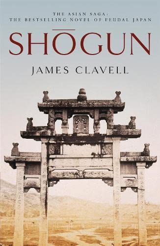 9780340766163: Shogun: The First Novel of the Asian saga