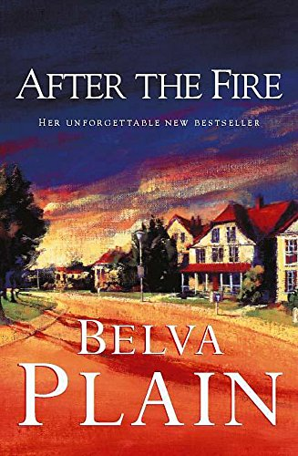 9780340766385: After the Fire